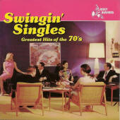 Various artists -- Swingin' Singles: Greatest Hits Of The '70s