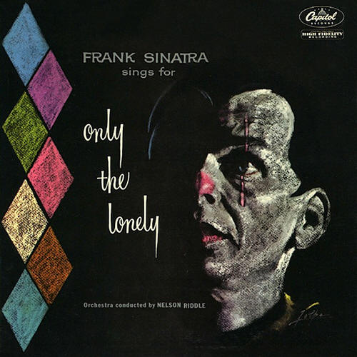 Frank Sinatra -- Frank Sinatra Sings For Only The Lonely