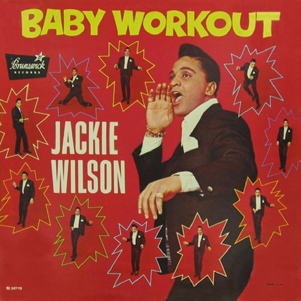 Jackie Wilson -- Baby Workout (album cover art, mono version)