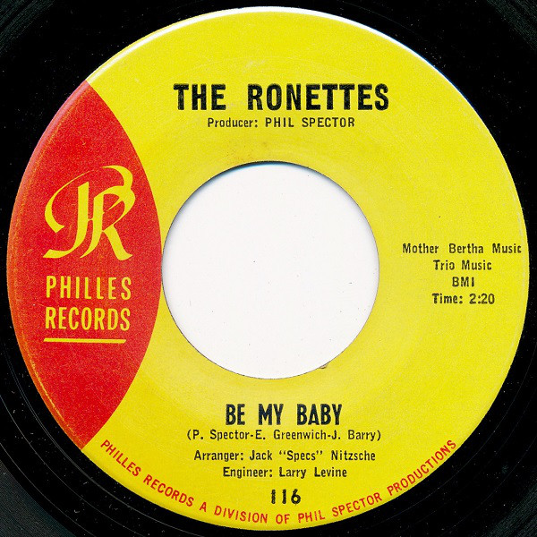 "The Ronettes -- ""Be My Baby / Tedesco And Pitman"""
