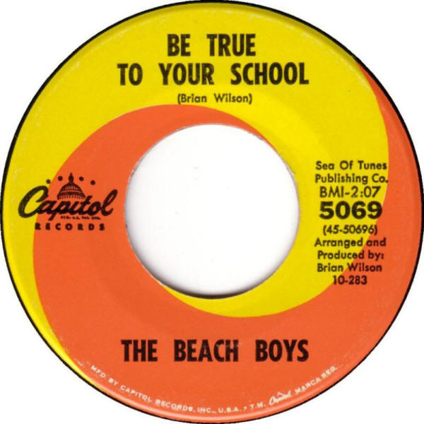 "The Beach Boys -- ""Be True to Your School / In My Room"" (1963 USA 7-inch single, A-side label)"