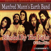 Manfred Mann's Earth Band -- Blinded By the Light & Other Hits