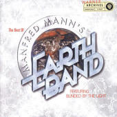 Manfred Mann's Earth Band -- The Best Of Manfred Mann's Earth Band Featuring Blinded By The Light