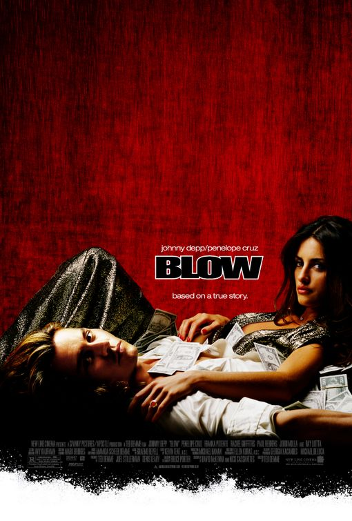 "Promotional poster for the film ""Blow"""