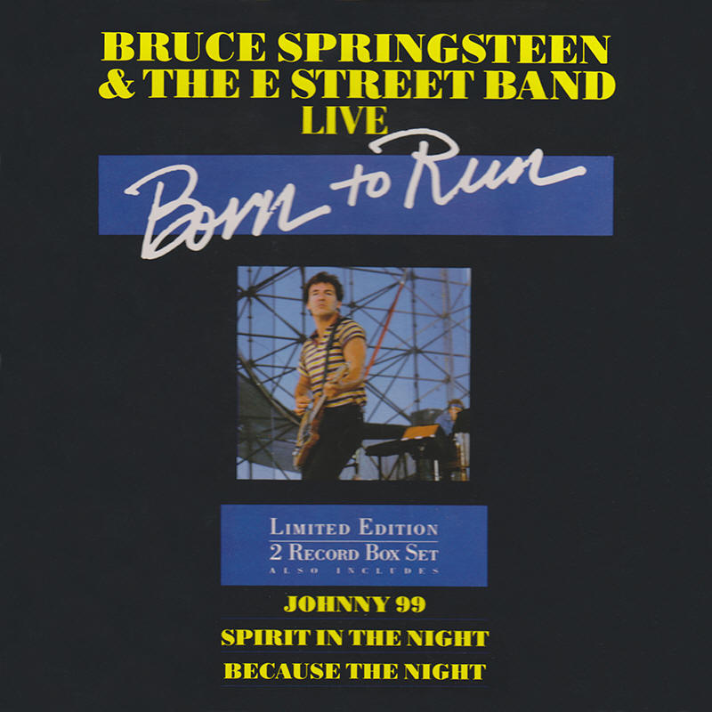 Bruce Springsteen & The E Street Band -- Born To Run Live