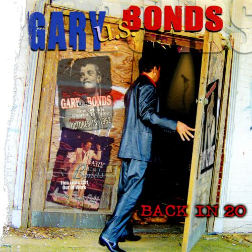 Gary U.S. Bonds -- Back In 20 (album cover art)