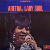 Aretha Franklin -- Lady Soul (album cover art)