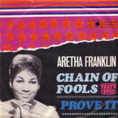 "Aretha Franklin -- ""Chain Of Fools / Prove It"" (single picture sleeve)"