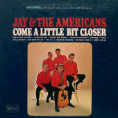 Jay And The Americans -- Come A Little Bit Closer (album cover art, mono version)