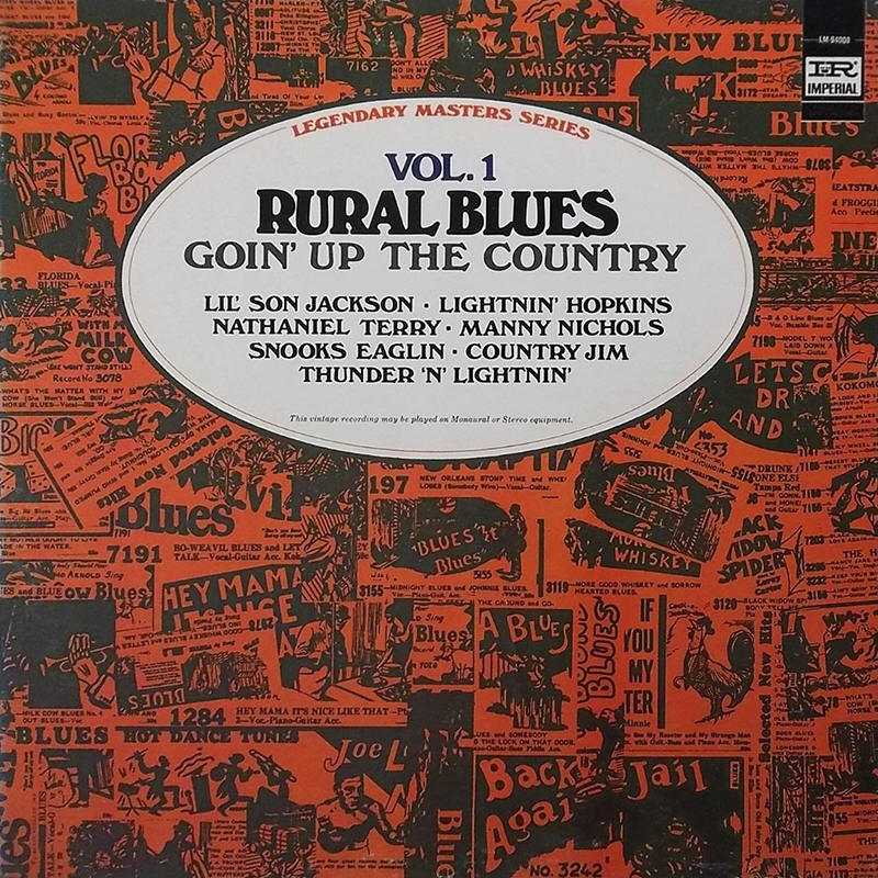 Various artists -- Rural Blues Vol. 1: Goin' Up The Country