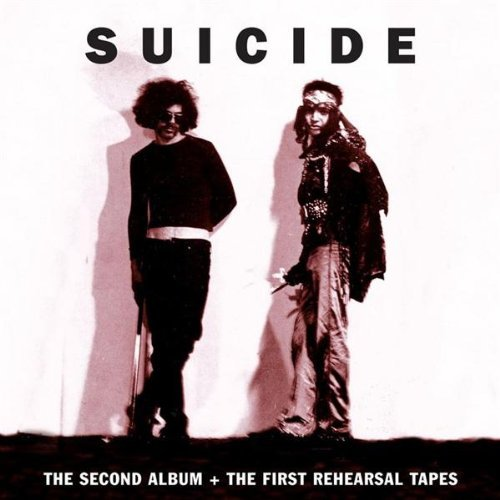 Suicide -- Suicide: The Second Album + The First Rehearsal Tapes (album cover art)