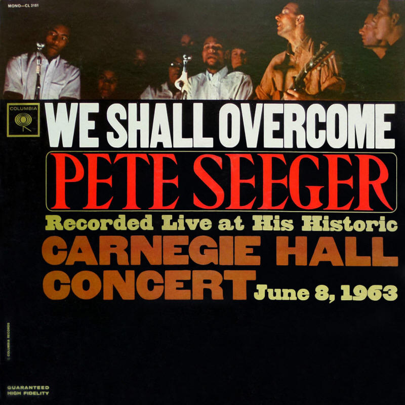 Pete Seeger -- We Shall Overcome