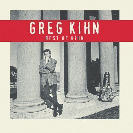 Greg Kihn -- Best Of Kihn