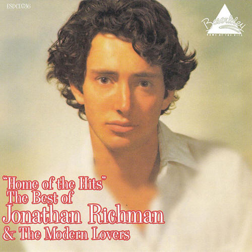 "Various artists -- ""Home Of The Hits"" The Best Of Jonathan Richman & The Modern Lovers"