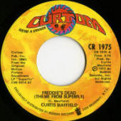"Curtis Mayfield -- ""Freddie's Dead / Underground"" (1972 USA 7-inch single, A-side label)"