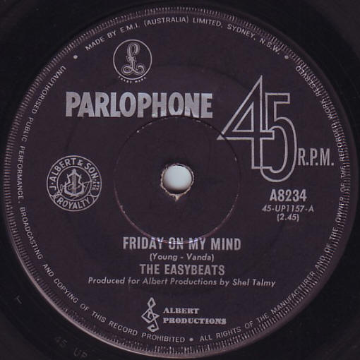 "The Easybeats -- ""Friday On My Mind / Made My Bed Gonna Lie In It"" (single, A-side label)"