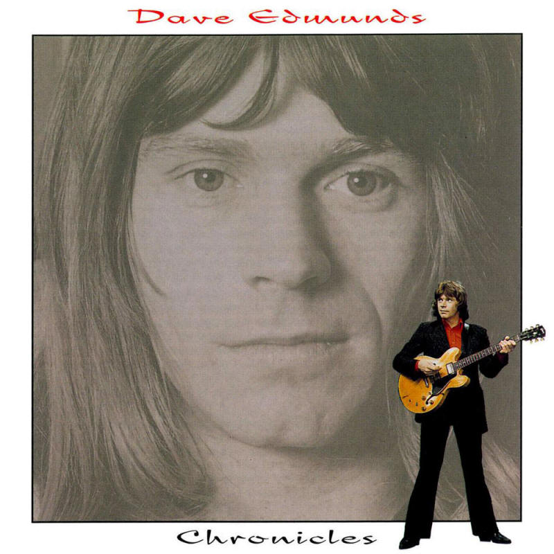 Dave Edmunds -- Chronicles
