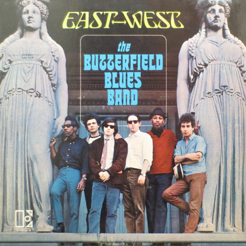 The Butterfield Blues Band -- East-West (album cover art, stereo version)