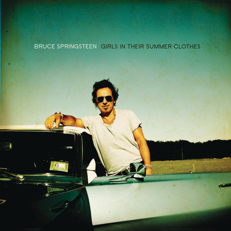 Bruce Springsteen -- Girls in Their Summer Clothes (single cover art)