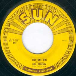 "Roy Orbison And Teen Kings -- ""Ooby Dooby / Go Go Go (Down The Line)"" (single, B-side label)"