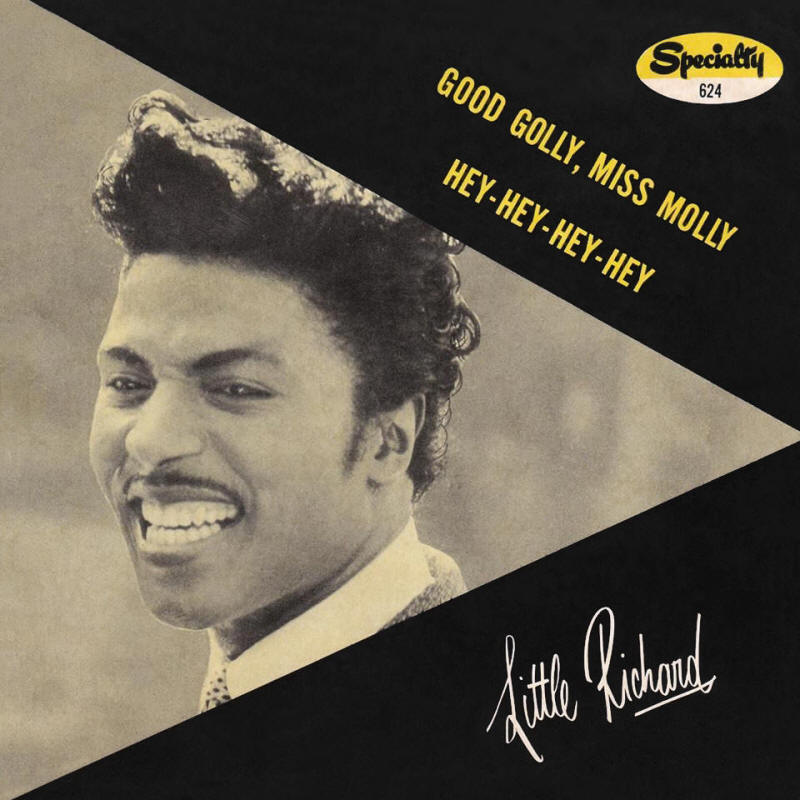 "Little Richard -- ""Good Golly Miss Molly / Hey-Hey-Hey-Hey"" (single, front sleeve)"