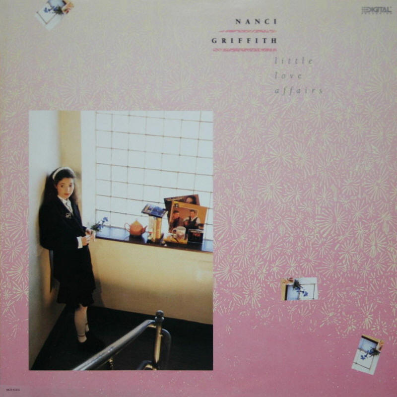 Nanci Griffith -- Little Love Affairs (album cover art, LP issue)