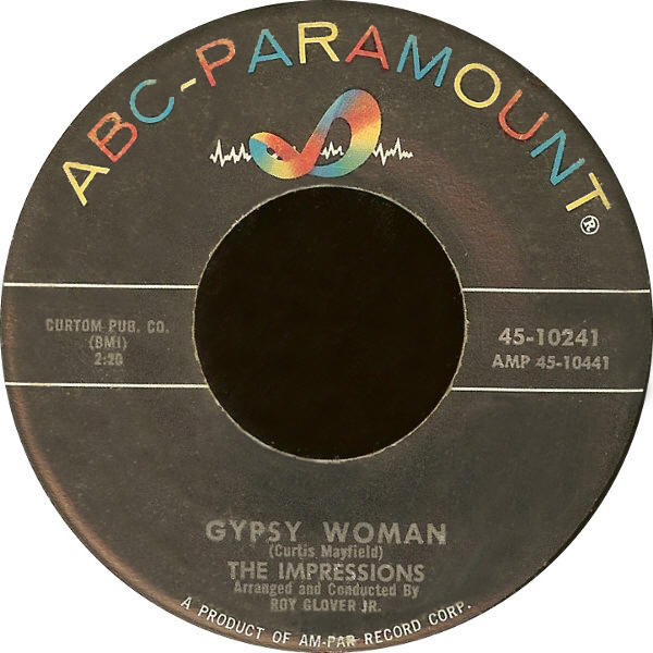 "The Impressions -- ""Gypsy Woman / As Long As You Love Me"" (1961 USA 7-inch single, A-side label)"