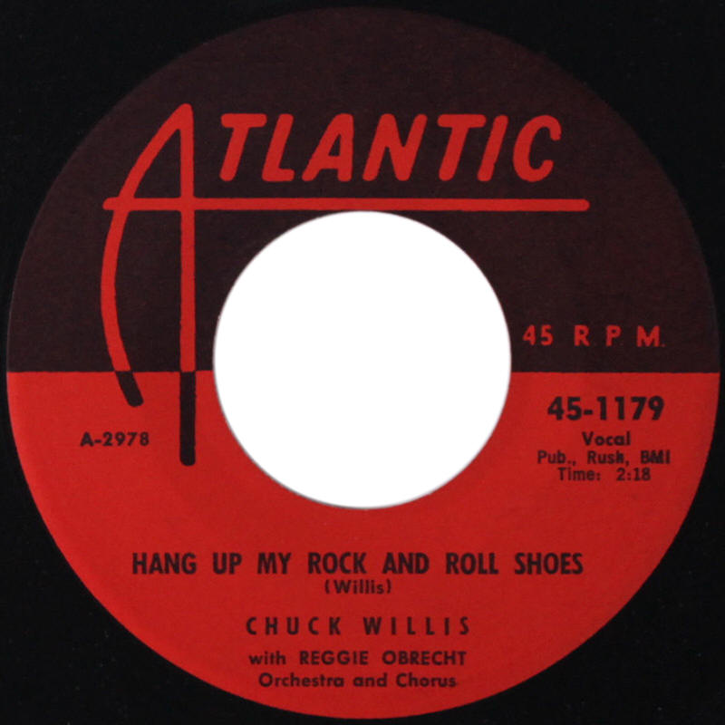 "Chuck Willis -- ""Hang Up My Rock And Roll Shoes / What Am I Living For"""