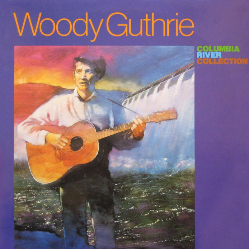 Woody Guthrie -- Columbia River Collection (album cover art)