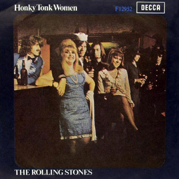 "The Rolling Stones -- ""Honky Tonk Women / You Can't Always Get What You Want"" (1969 UK 7-inch single, picture sleeve)"