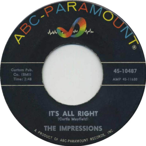 "The Impressions -- ""It's All Right / You'll Want Me Back"" (1963 USA 7-inch single, A-side label)"