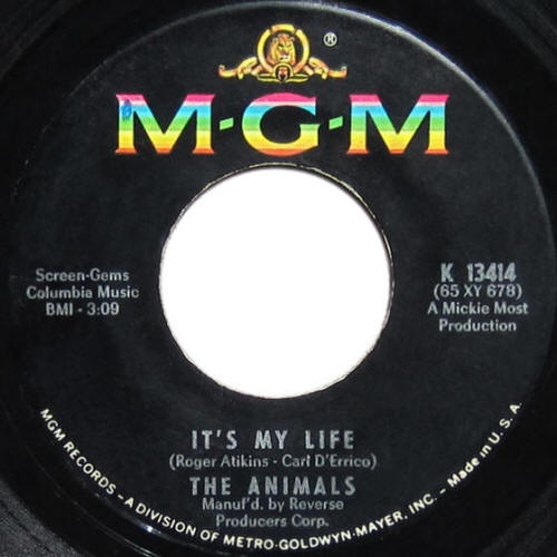 "The Animals -- ""It's My Life / I'm Going To Change The World"""