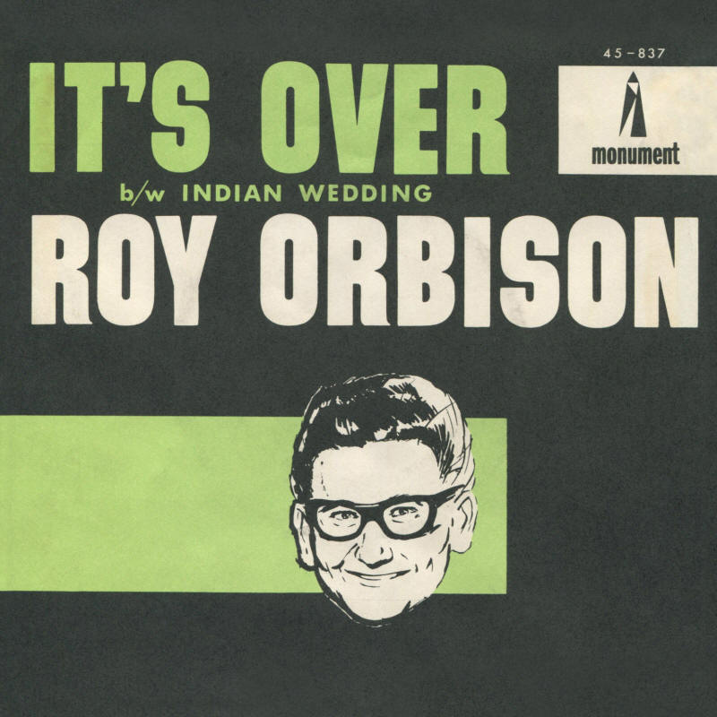 "Roy Orbison -- ""It's Over / Indian Wedding"" (single, front sleeve)"