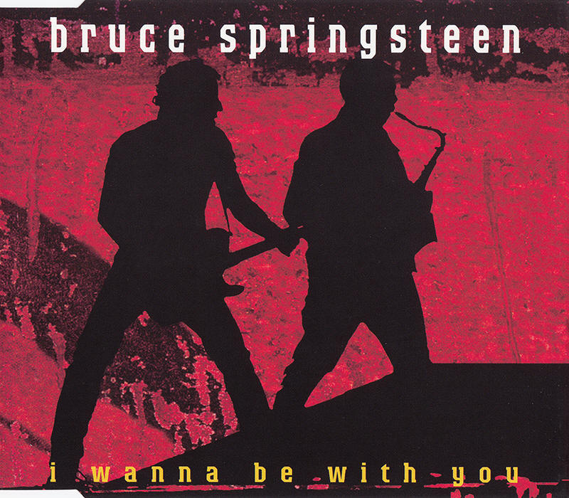 Bruce Springsteen -- I Wanna Be With you