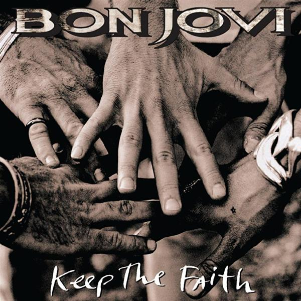 Bon Jovi -- Keep The Faith