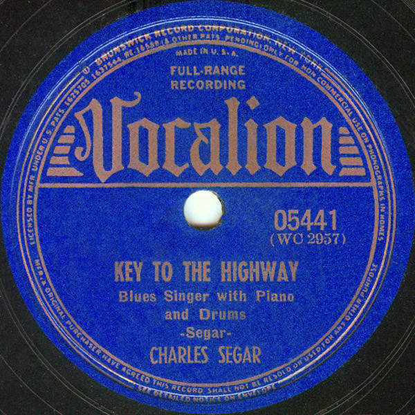 "Charles Segar -- ""Key To The Highway / Stop And Fix It Mama"""