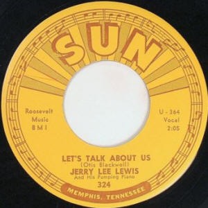 "Jerry Lee Lewis -- ""Let's Talk About Us / The Ballad Of Billy Joe"" (single A-side label)"
