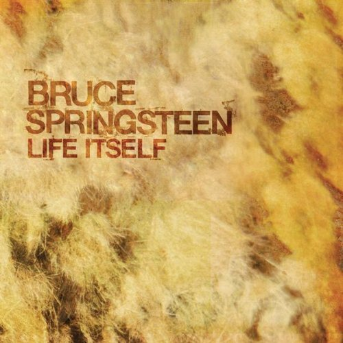 Bruce Springsteen -- Life Itself (single cover art)