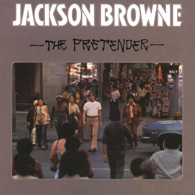 Jackson Browne -- The Pretender (album cover art)
