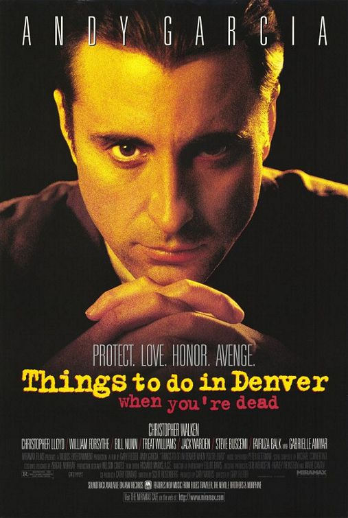 "Promotional poster for the film ""Things To Do In Denver When You're Dead"""