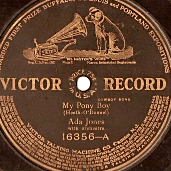 "Ada Jones / Victor Orchestra -- ""My Pony Boy / When I Marry You Medley"""