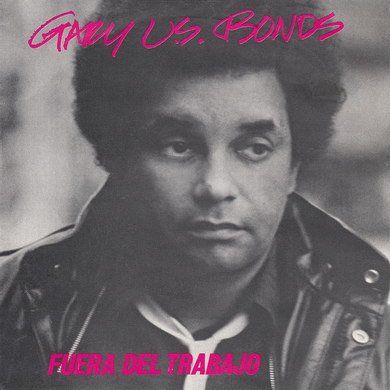 "Gary U.S. Bonds -- ""Out Of Work / Bring Her Back"""