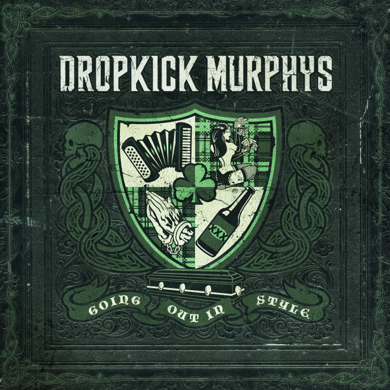 Dropkick Murphys -- Going Out In Style