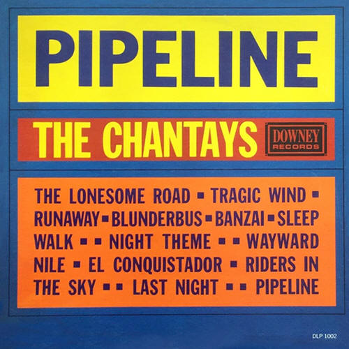 The Chantays ‎-- Pipeline