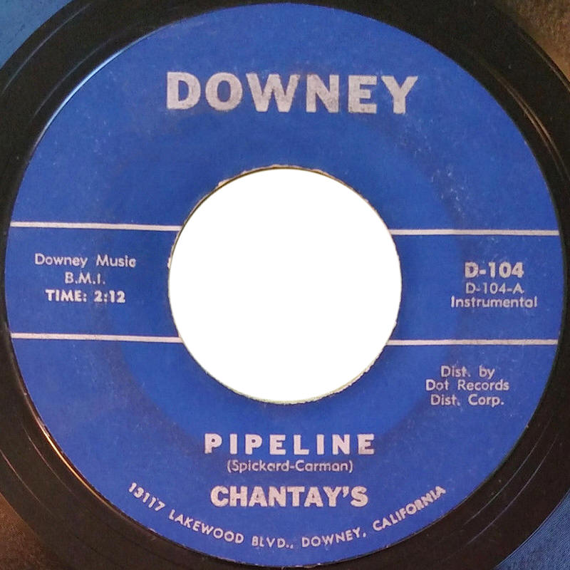 "The Chantays ‎-- ""Pipeline / Move It"""