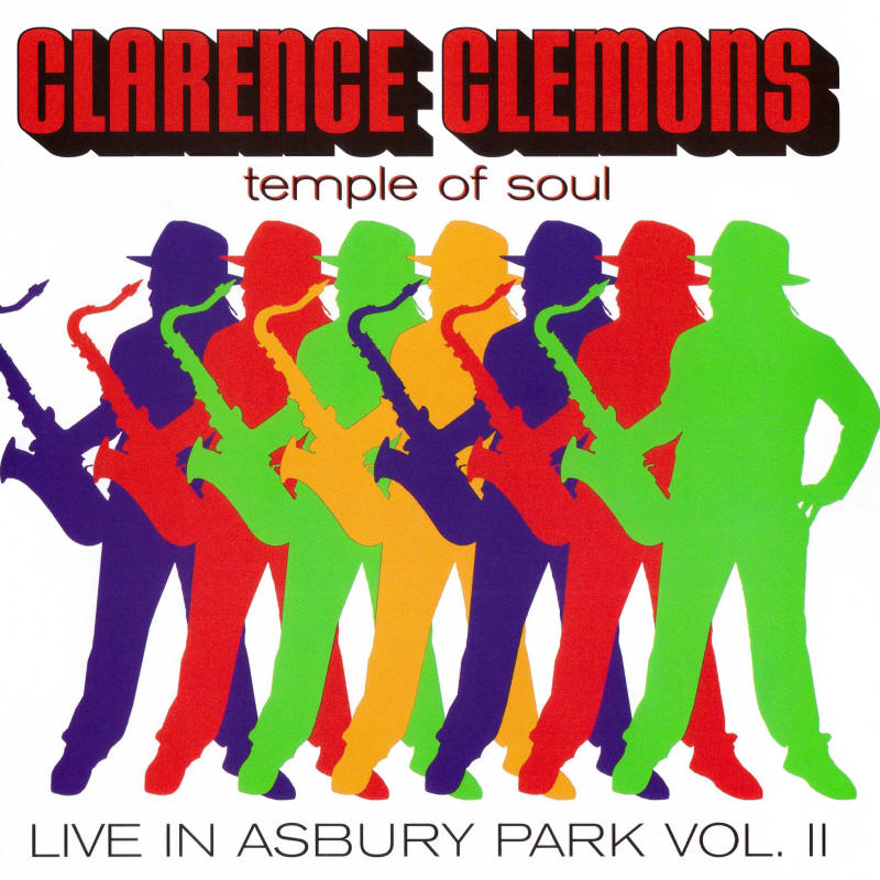 Clarence Clemons Temple Of Soul -- Live In Asbury Park Vol. II (album cover art)