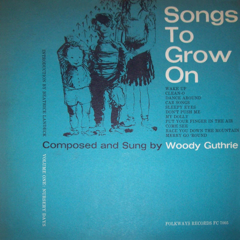 Woody Guthrie -- Songs To Grow On Vol. 1: Nursery Days