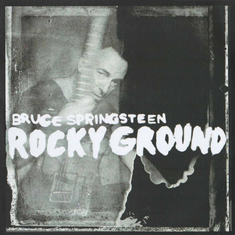 Bruce Springsteen -- Rocky Ground (UK single)