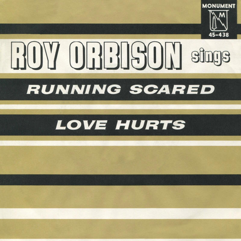 "Roy Orbison -- ""Running Scared / Love Hurts"" (single, front sleeve)"