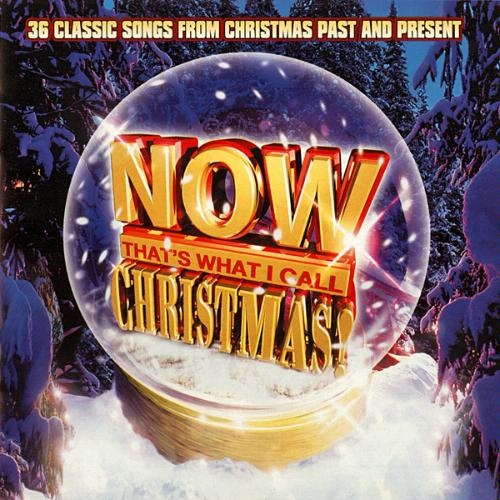 Various artists -- Now That's What I Call Christmas!